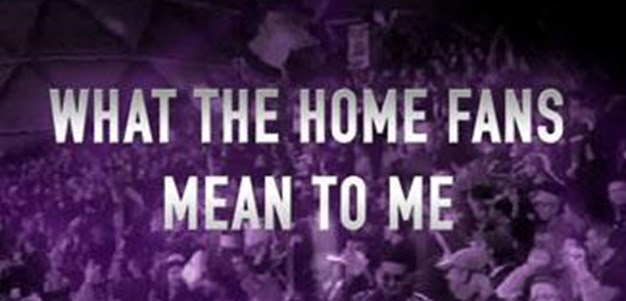 What the home fans mean to me - Cooper Cronk