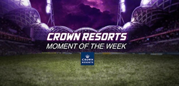 Rd.21 Crown Resorts Moment of the Week