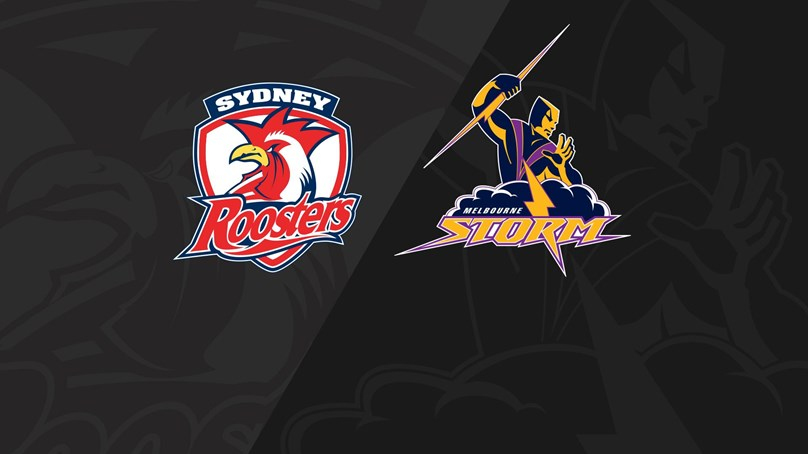 Full Match Replay: Roosters v Storm - Round 16, 2018